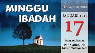 Ibadah Minggu, 17 Januari 2021 GKJW Jemaat Simomulyo Surabaya