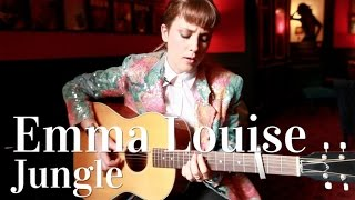 Emma Louise - Jungle (acoustic version)