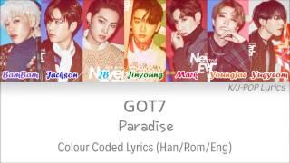 Got7 (갓세븐) - paradise colour coded lyrics (han/rom/eng)