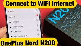 OnePlus Nord N200: How to Connect to Wifi Network Internet