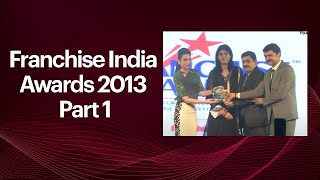Franchise India Awards 2013 - Part I