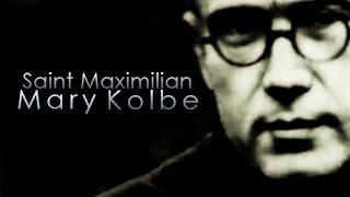 Saint Maximilian Mary Kolbe