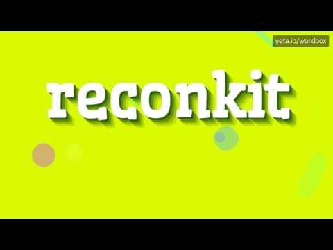 RECONKIT - HOW TO PRONOUNCE IT!?
