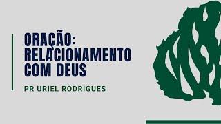 Oração, relacionamento com Deus |03.07.2020| IPB DIVINOLÂNDIA DE MINAS