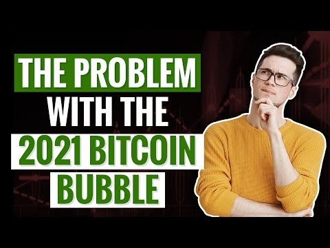 The PROBLEM with the 2021 bitcoin bubble explained