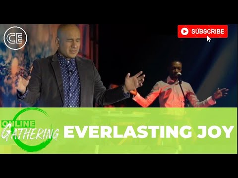 EVERLASTING JOY! CHRIST EMBASSY TORONTO CHURCH ONLINE SERVICE