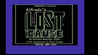 Alfredo's Lost Cause (C64) - Loadstar #29