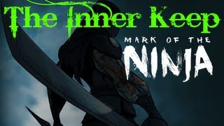 Mark of the Ninja-The Inner Keep Gameplay PC HD