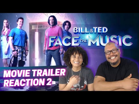 BILL AND TED TRAILER 2 REACTION