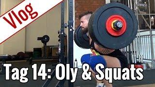 Tag 14 - Oly-Training & Squats | Vlog 10-Wochen-Diät