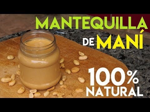 Mantequilla de Maní 100% Natural en Casa + Snacks Saludables