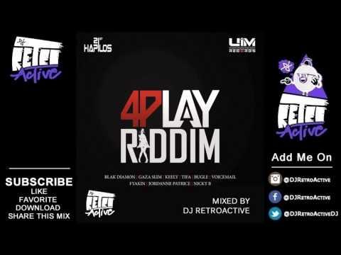 DJ RetroActive - 4Play Riddim Mix (Full) [UIM Records] April 2013