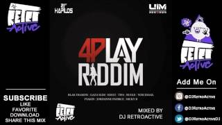DJ RetroActive - 4Play Riddim Mix (Full) [UIM Records] April 2013
