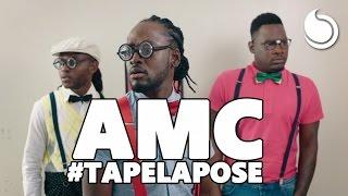 AMC - Tape La Pose (Official Music Video)