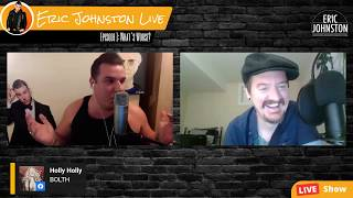 "Eric Johnston Live: Episode 1: ""What's Worse?"" Feat. Russell Merritt Bovell & Emma Rose Beauchamp"