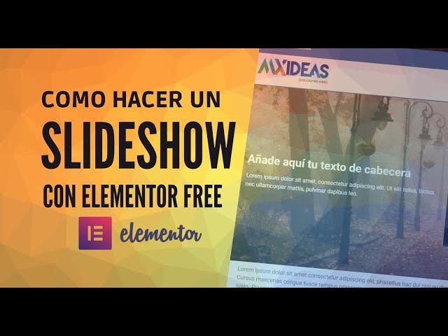 😎 Elementor Slideshow - Fácil sin plugins 2021