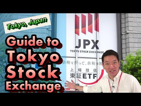 【Tokyo, Japan】Guide to Tokyo Stock Exchange