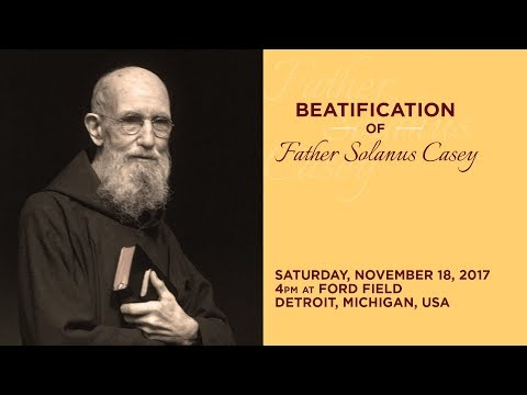 Beatification Mass of Blessed Solanus Casey