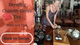 Brewing Chinese Green Tea - Hints and Breaking the Rules