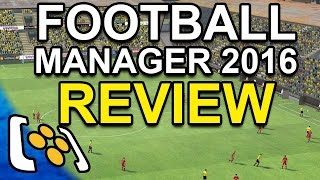 Football Manager 2016 Review