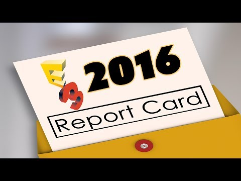The E3 2016 Report Card! - The Know Gaming News