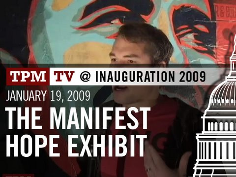 TPMtv at Inauguration: The Manifest Hope Exhibit