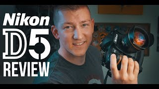 Nikon D5 REVIEW -  MY Initial Thoughts After 6 Months