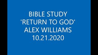 """RETURN TO GOD"""