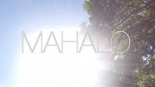 MAHALO // Hawaii Montage