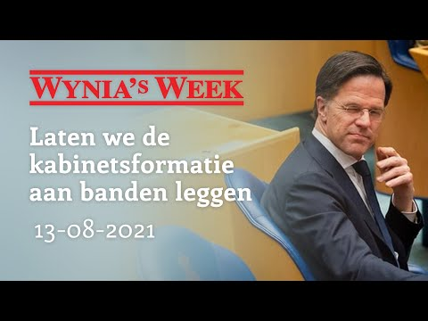 Wynia's Week – Laten we de kabinetsformatie aan banden leggen – 13-8-2021