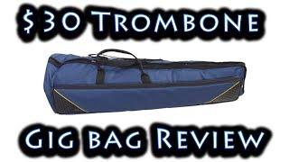 $30 Trombone Gig Bag