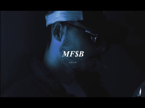 ZHAO - MF$B (Videoclip Oficial)