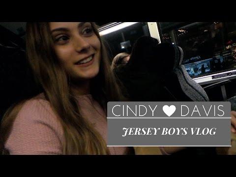 JERSEY BOYS VLOG / CINDY DAVIS