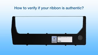 Printronix - How to verify if your ribbon is authentic?