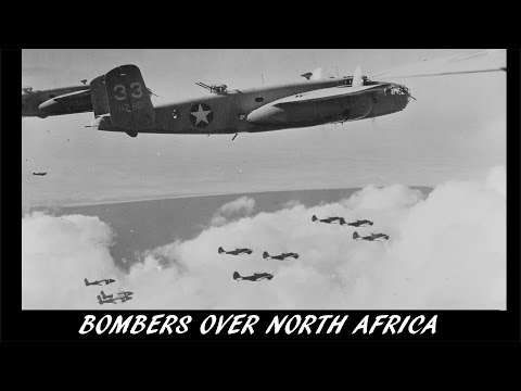 Video from the Past [38] - Bombers over North Africa (1942)
