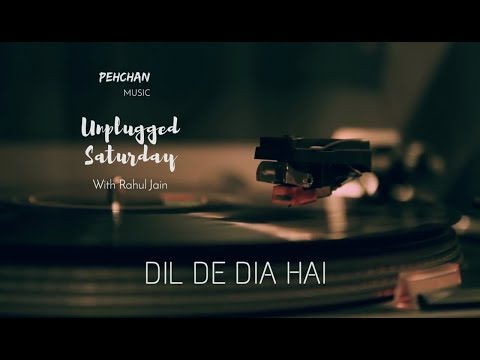 dil-de-diya-hai-jaan-tumhe-denge-unplugged-cover-masti-lyric-video