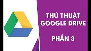 Thủ Thuật Google Drive 03: Hướng dẫn cài đặt và sử dụng Google Drive File Stream
