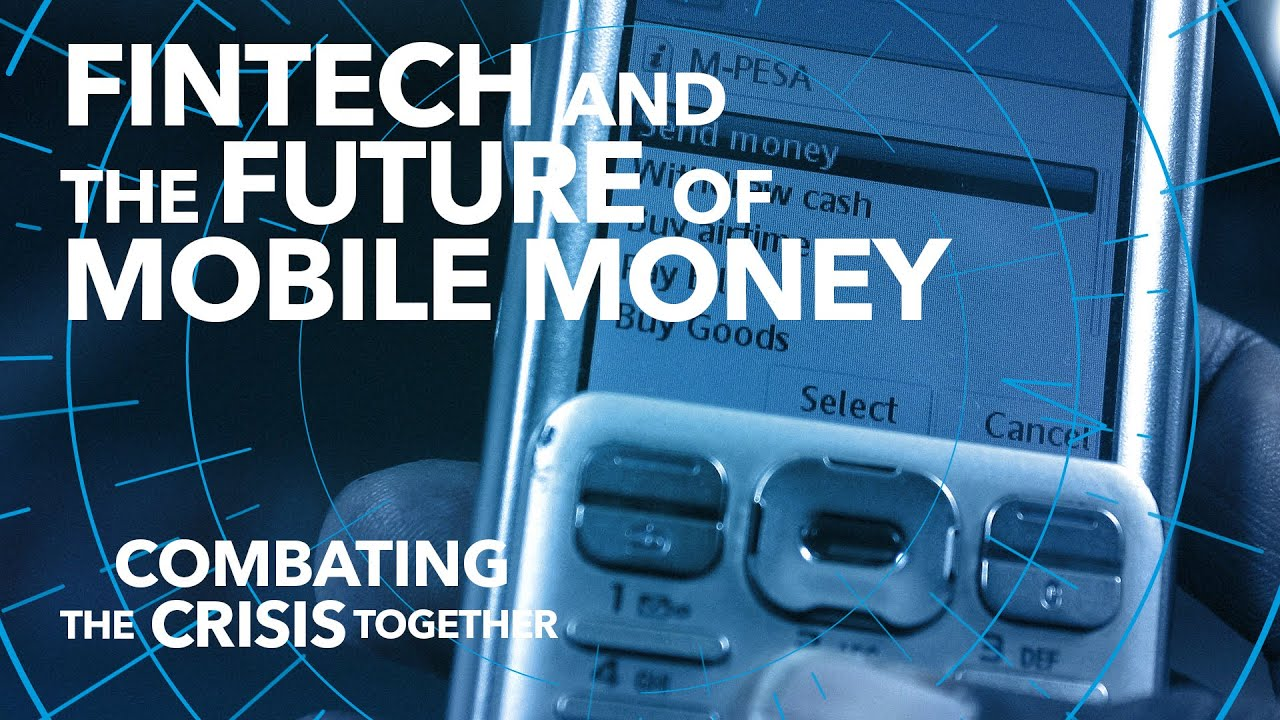 Fintech and the Future of Mobile Money | Combating the Crisis Together