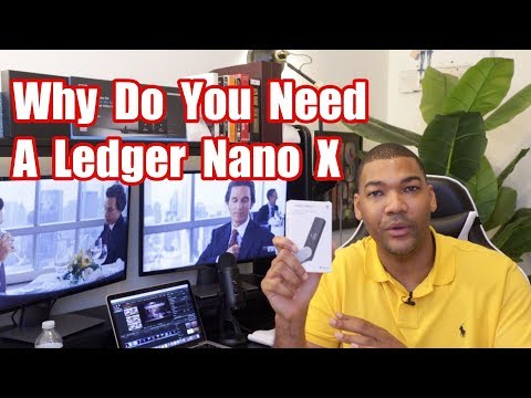 Why Do You Need A Ledger Nano X To Safely Store Your Crypto?