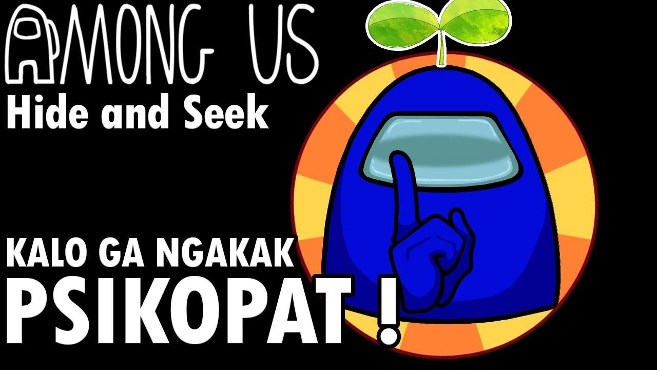 HIDE N SEEK AUTO NGAKAK   #57 Among Us Indonesia