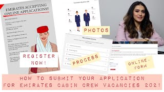 HOW TO APPLY FOR EMIRATES CABIN CREW VACANCIES 2021  HOW TO REGISTER ONLINE UPLOAD PHOTOS AND RESUME
