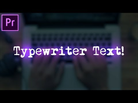 Adobe Premiere Pro Tutorial: Typewriter Text Effect Animation (CC 2017 Essential Graphics How to)