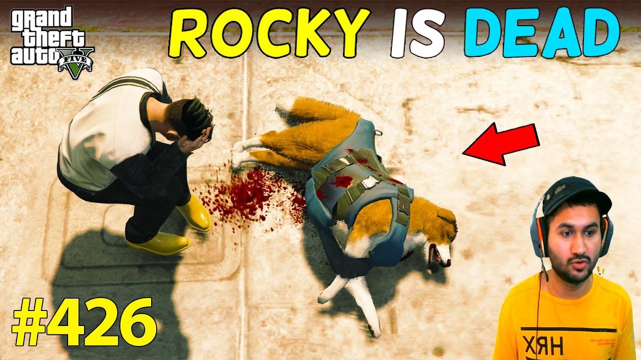 ROCKY IS DEAD GOOD BYE CUTE DOGGY SAD EPISODE 😭 GTA 5 | GTA5 GAMEPLAY #426