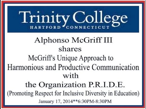 Alphonso McGriff III Speaks at Trinity College - Hartford, CT - 1/17/14