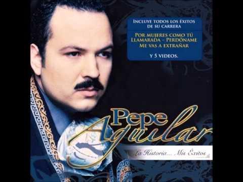 Pepe aguilar por mujeres como tú hq