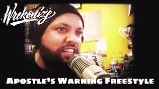 Wrekonize - Apostle's Warning (Freestyle)