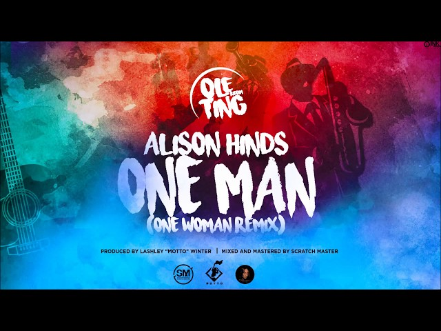 ONE MAN ( One Woman Remix ) - Alison Hinds [ Ole Ting Riddim ] Teamfoxx ' Cropova Soca 2019 '