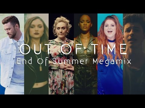 Out Of Time | End of Summer 2016 Megamix (Mashup) // by Adamusic