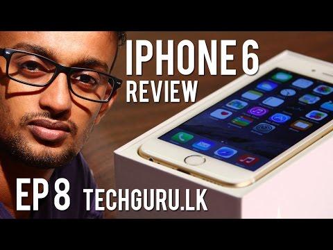 iPhone 6 Review in Sinhala - Tech Guru Episode 08