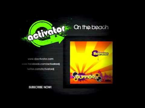 """Activator - On the beach (medley """"Children"""")"""
